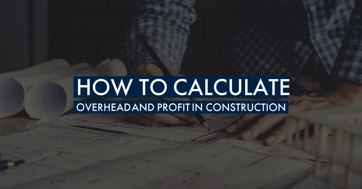 How to Calculate Overhead and Profit in Construction Banner