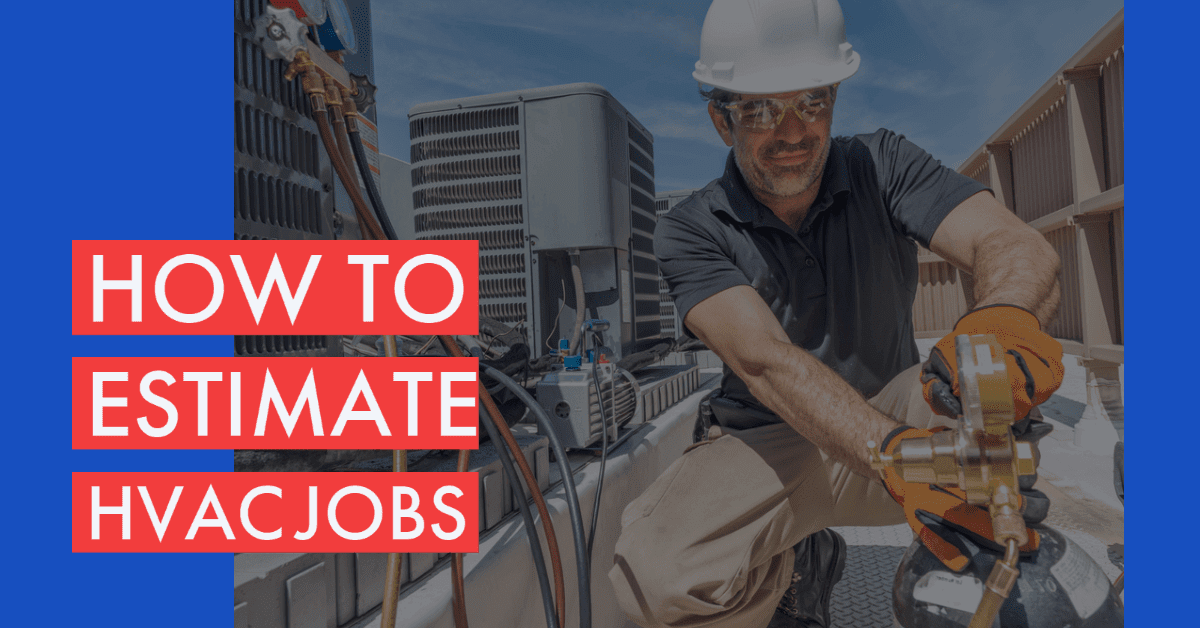 Do you need to learn how to estimate HVAC jobs Banner
